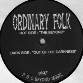 Ordinary Folk - Out Of The Darkness / The Beyond - Beyond Music - BDMC 001