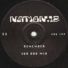 Nation 12 - Remember - Rhythm King Records - EBU 1PP