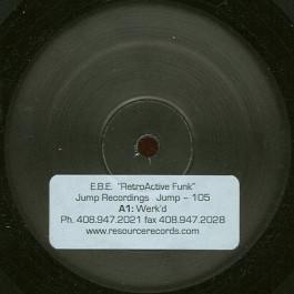 E.B.E. - Retroactive Funk - Jump Recordings - JUMP-105