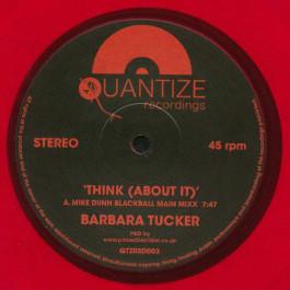 Barbara Tucker - Think (About it) - Quantize Recordings - QTZRSD003