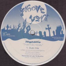 Nightlife - That'll Do Nicely - Groove Yard Records - GYR 001