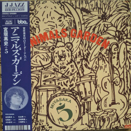 Miyasaka + 5 - Animals Garden - BBE - BBE579ALP, ALM Records - AL - 3007 (A)