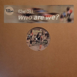 62nd Cell - Who Are We? - YozMaz - YOZMAZ005