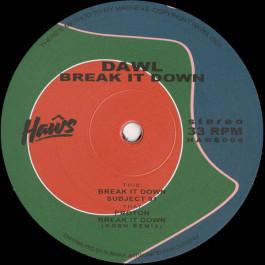 Dawl - Break It Down - Haŵs - HAWS006
