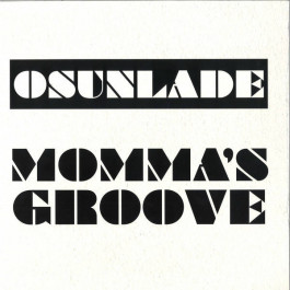 Osunlade - Momma's Groove - Groovin Recordings - GR-1267