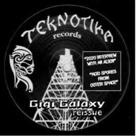 Gigi Galaxy - Reissue - Teknotika Records - GG-53