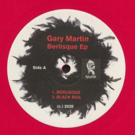 Gary Martin - Berlisque - Teknotika Records - GG-54