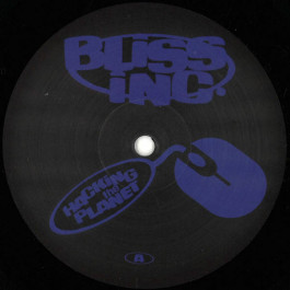 Bliss Inc. - Hacking The Planet - Radiant Love - RADIANTLOVE 002
