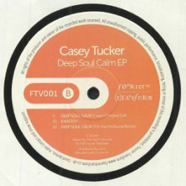 Casey Tucker - Deep Soul Calm EP - Fourier Transform - FTV001