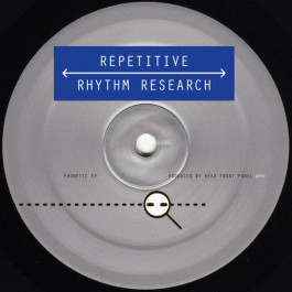 Head Front Panel - Phonetic EP  - Repetitive Rhythm Research - RRR002