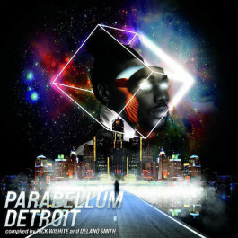 Various - Parabellum Detroit - Complied By Rick Wilhite And Delano Smith - Upstairs Asylum Recordings - VNARM 006