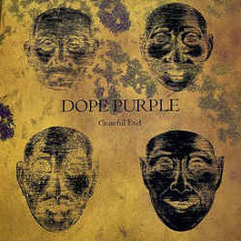 Dope Purple - Grateful End - Riot Season - REPOSELP098, WV Sorcerer Productions - WV 052