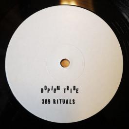 Dopium Tribe - 309 Rituals EP - Dopium Tribe - DOPIUM001
