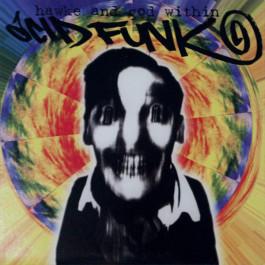Hawke And God Within - Acid Funk - Hardkiss - HK 009