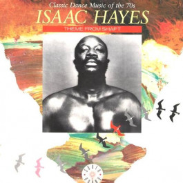 Isaac Hayes - Theme From Shaft - Southbound - SEWT 701