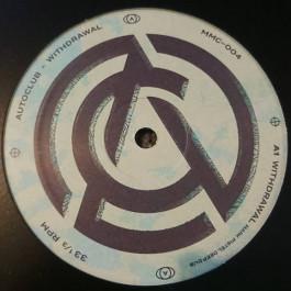 AutoClub - Withdrawal - Midnight Music Club - MMC-004