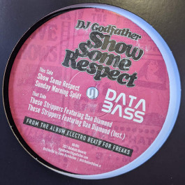 DJ Godfather - Show Some Respect EP - Databass Records - DB095