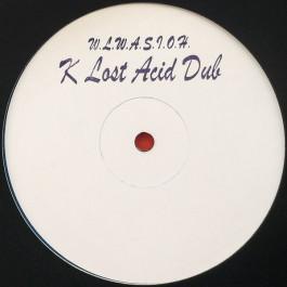 Unknown Artist - W.L.W.A.S.I.O.H. (K Lost Acid Dub) - Art-Aud - KLAD02