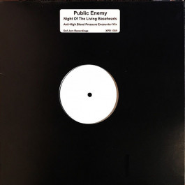 Public Enemy - Night Of The Living Baseheads (Anti-High Blood Pressure Encounter Mix) - Not On Label - XPR1389