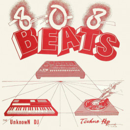 The Unknown DJ - 808 Beats (Eight Hundred And Eight Beats) - Techno Hop Records - THR-2