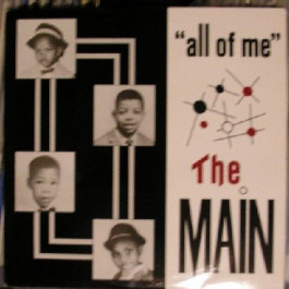 Main, The - All Of Me - Satellite Records - S12-0013
