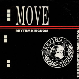 Various - Move... The Rhythm Kingdom LP (The Definitive Compilation) - Rhythm King Records - LEFT LP5
