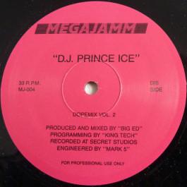 DJ Prince Ice - Dopemix Vol. 2 - Megajamm Recordz - MJ-004