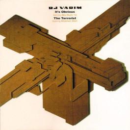 DJ Vadim - It's Obvious / The Terrorist - Ninja Tune - ZEN12 83