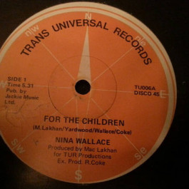 Nina Wallace - For The Children - Trans Universal Records - TU 006