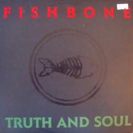 Fishbone - Truth And Soul - CBS - CBS 461173 1, CBS - 461173 1