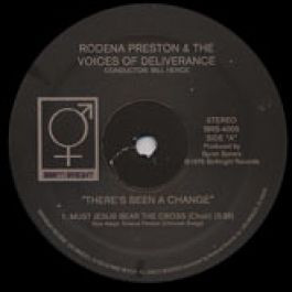 Rodena Preston & Voices Of Deliverance, The - Must Jesus Bear The Cross Alone - Birthright - BRS-4005