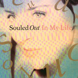 Souled Out - In My Life - Columbia - 657836 6