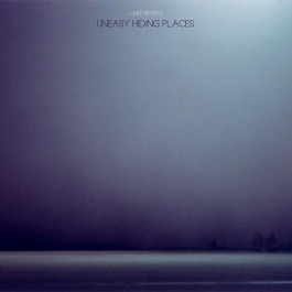 Lake People - Uneasy Hiding Places - Permanent Vacation - PERMVAC 117-1