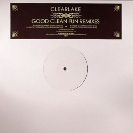 Clearlake - Good Clean Fun Remixes - Domino - RUG214TP