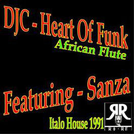 DJC Featuring Sanza - Heart Of Funk - Afro Records - RA.RE 06191, RA - RE Productions - RA.RE 06191