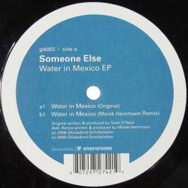 Someone Else - Water In Mexico EP - Glückskind Schallplatten - glk002