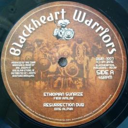 Fikir Amlak / King Alpha / Rob Symeonn - Ethiopian Sunrize / Destroy Everything - Blackheart Warriors - BWR-1007