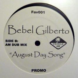 Bebel Gilberto - August Day Song - Favela AM - FAV-001