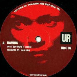 Davina - Don't You Want It - Underground Resistance - UR-016