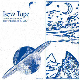 Low Tape - True Dayz For Confessing In Luv - Eudemonia - edmn005