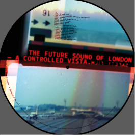 The Future Sound Of London - A Controlled Vista - Touched Revolutions - TR-303