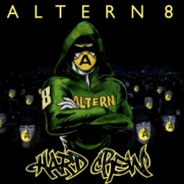 Altern 8 - Hard Crew - Stafford (North) - SN4