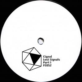 Cignol - Lost Signals EP Pt 1 - Furthur Electronix - FE052