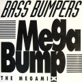 Bass Bumpers - Mega Bump (The Megamix) - Dance Street - DST 1133-12
