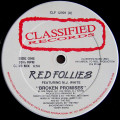 Red Follies Featuring MJ White - Broken Promises - Classified Records - CLF 12001