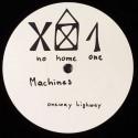 Machines - Oneway Highway - No Home - NH1