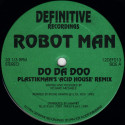 Robotman - Do Da Doo (Plastikman's 'Acid House' Remix) - Definitive Recordings - 12DEF013