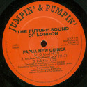 The Future Sound Of London - Papua New Guinea - Jumpin' & Pumpin' - 12TOT 17R
