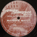 Mateo & Matos - Release The Rhythm / Happy Feelin' - Glasgow Underground - GU9