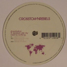 Shackleton Featuring Jackson Del Rey - Next To Nothing - Crosstown Rebels - CRM 040